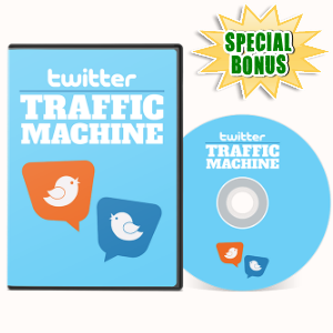 Special Bonuses - August 2017 - Twitter Traffic Machine Video Series Pack