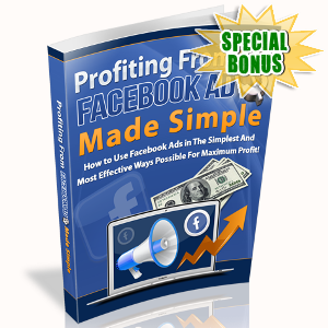 Special Bonuses - August 2017 - Profiting From Facebook Ads Made Simple