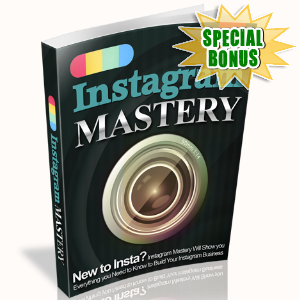 Special Bonuses - August 2017 - Instagram Mastery