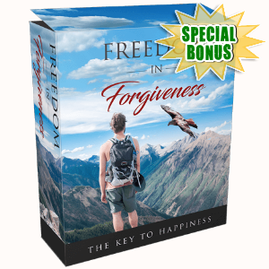 Special Bonuses - August 2017 - Freedom In Forgiveness Pack