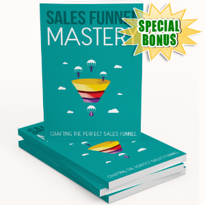 Special Bonuses - August 2017 - Sales Funnel Mastery Gold Upgrade Pack