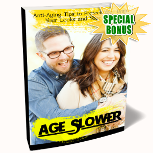 Special Bonuses - August 2017 - Age Slower