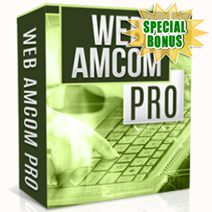 Special Bonuses - August 2017 - Web Amcom Pro Software