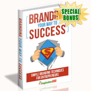 Special Bonuses - August 2017 - Branding Your Way To Success Pack