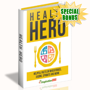 Special Bonuses - August 2017 - Health Hero