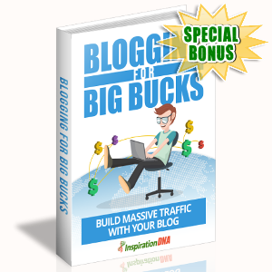 Special Bonuses - September 2017 - Blogging For Big Bucks