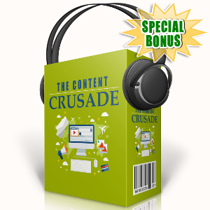 Special Bonuses - September 2017 - The Content Crusade Audio Pack