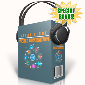 Special Bonuses - September 2017 - Viral Niche World Domination Audio Pack