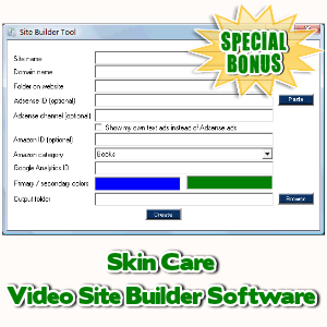 Special Bonuses - September 2017 - Skin Care Video Site Builder Software