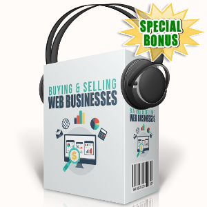 Special Bonuses - September 2017 - Buying & Selling Web Business Audio Series Pack