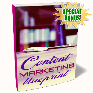 Special Bonuses - September 2017 - Content Marketing Blueprint Video Upgrade Pack