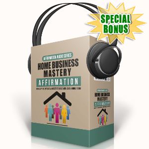 Special Bonuses - September 2017 - Home Business Mastery Affirmation Audio Pack