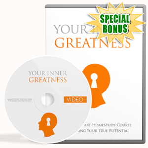 Special Bonuses - September 2017 - Your Inner Greatness Video Upgrade Pack