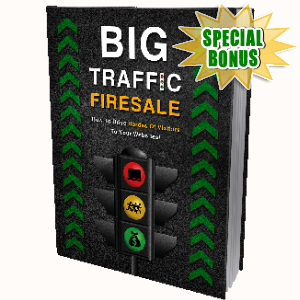 Special Bonuses - September 2017 - Big Traffic Firesale Pack