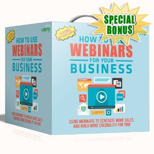 Special Bonuses - September 2017 - How To Use Webinars For Your Business Video/Audio Series