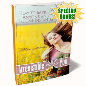 Special Bonuses - September 2017 - Irresistible You Pack