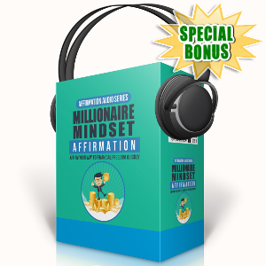 Special Bonuses - September 2017 - Millionaire Mindset Affirmation Audio Pack