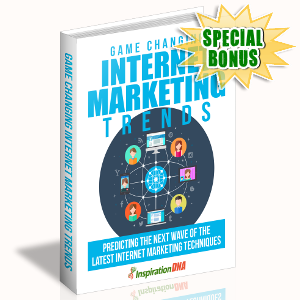 Special Bonuses - September 2017 - Game Changing Internet Marketing Trends