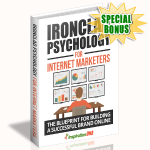Special Bonuses - October 2017 - Ironclad Psychology For Internet Marketers
