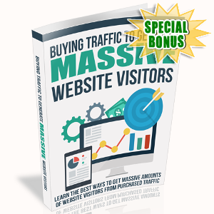 Special Bonuses - October 2017 - Buying Traffic To Generate Massive Website Visitors