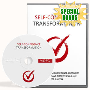 Special Bonuses - October 2017 - Self-Confidence Transformation Video Upgrade Pack
