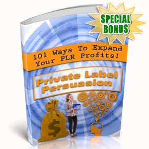 Special Bonuses - October 2017 - Private Label Persuasion Pack