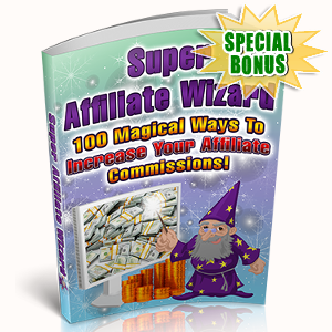 Special Bonuses - October 2017 - Super Affiliate Wizard Pack