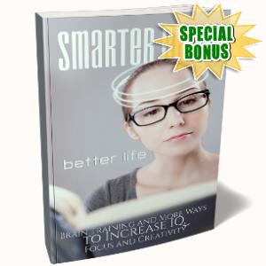 Special Bonuses - October 2017 - Smarter Brain Better Life Training Guide