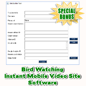 Special Bonuses - November 2017 - Bird Watching Instant Mobile Video Site Software