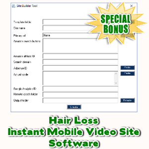 Special Bonuses - November 2017 - Hair Loss Instant Mobile Video Site Software