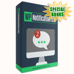 Special Bonuses - November 2017 - WP Notification Bar WordPress Plugin