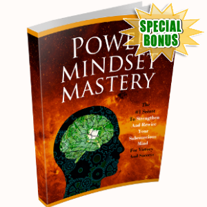 Special Bonuses - November 2017 - Power Mindset Mastery