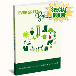 Special Bonuses - November 2017 - Evergreen Gardening