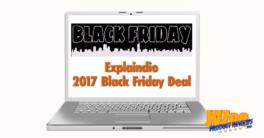 Explaindio 2017 Black Friday Deal Review and Bonuses