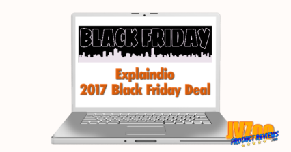 Explaindio 2017 Black Friday Deal Review and Bonuses