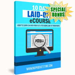 Special Bonuses - December 2017 - 10-Day Laid Off eCourse