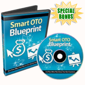 Special Bonuses - December 2017 - Smart OTO (One Time Offer) Blueprint Video Series Pack