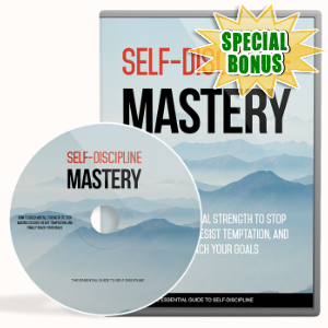Special Bonuses - December 2017 - Self Discipline Mastery Video Upgrade