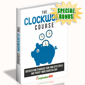Special Bonuses - December 2017 - The Clockwork Course