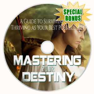 Special Bonuses - December 2017 - Mastering Your Destiny Video Upgrade Pack