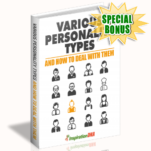 Special Bonuses - January 2018 - Various Personality Types And How To Deal With Them