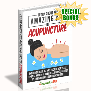 Special Bonuses - January 2018 - Learn About The Amazing Art Of Acupuncture