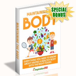 Special Bonuses - January 2018 - Maintaining The Body
