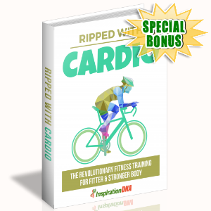 Special Bonuses - January 2018 - Ripped With Cardio