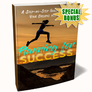 Special Bonuses - January 2018 - Planning For Success Pack