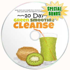 Special Bonuses - January 2018 - Green Smoothie Cleanse Video Upgrade Pack