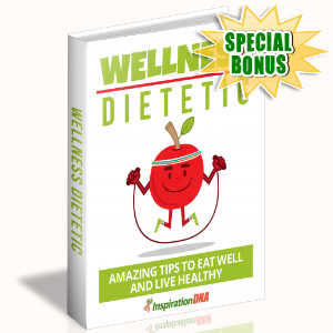 Special Bonuses - February 2018 - Wellness Dietetic