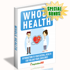 Special Bonuses - February 2018 - Whole Health