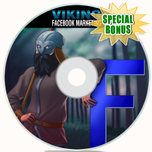 Special Bonuses - February 2018 - Viking Facebook Marketing Pack