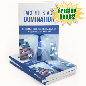 Special Bonuses - February 2018 - Facebook Ads Domination Pack